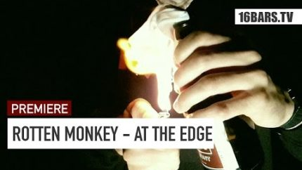 Rotten Monkey  - At the Edge //  prod. by Heilanstalt (16BARS.TV PREMIERE)